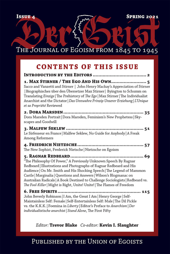 Der Geist: The Journal of Egoism from 1845 to 1945  | Issue 4