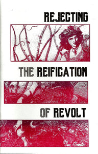 Rejecting the Reification of Revolt