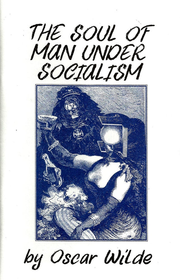The Soul of Man Under Socialism | Oscar Wilde
