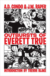Outbursts of Everett True