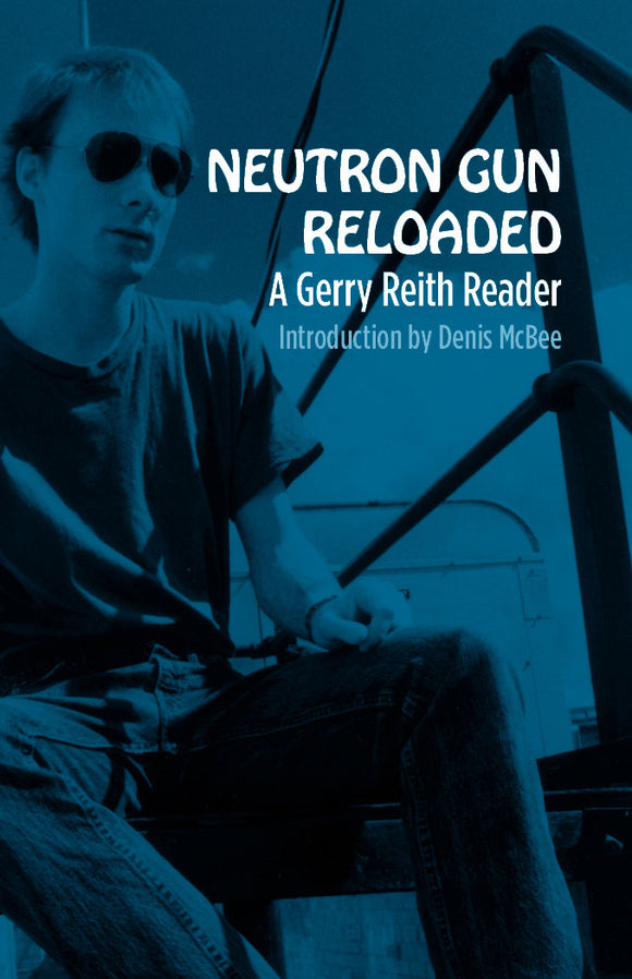 NEUTRON GUN RELOADED | GERRY REITH