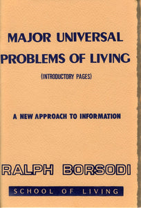 Major Problems of Universal Living (Introduction) | Ralph Borsodi