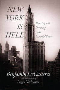 New York is Hell | Ben DeCasseres