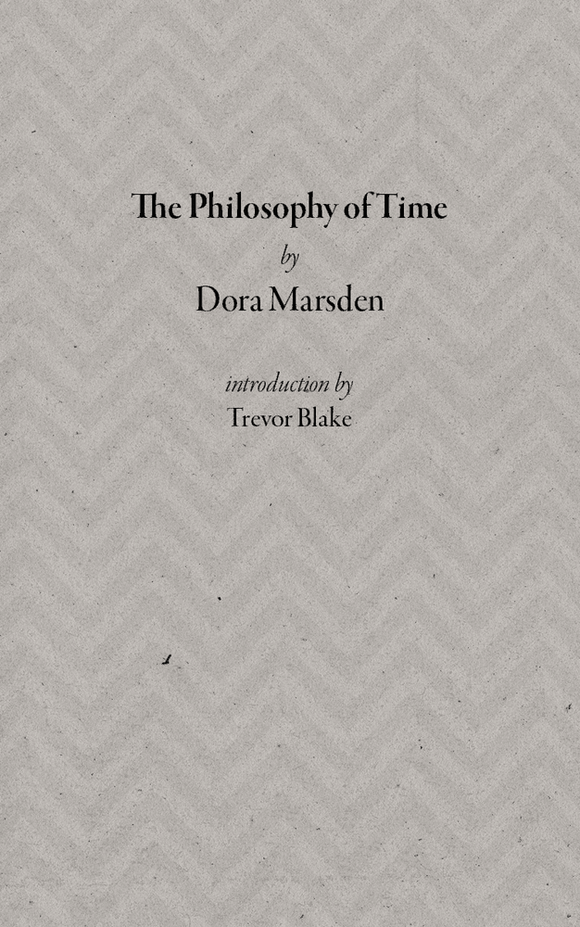 SA1020 | The Philosophy of Time | Dora Marsden
