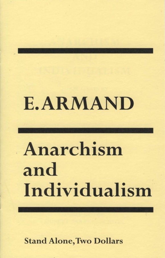 SA1107 | Anarchism and Individualism | E. Armand