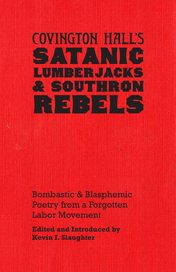 SA1113 | Covington Hall's  Satanic  Lumberjacks  & Southron Rebels | Signed