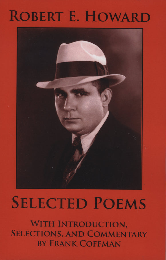 Selected Poems | Robert E. Howard & Frank Coffman