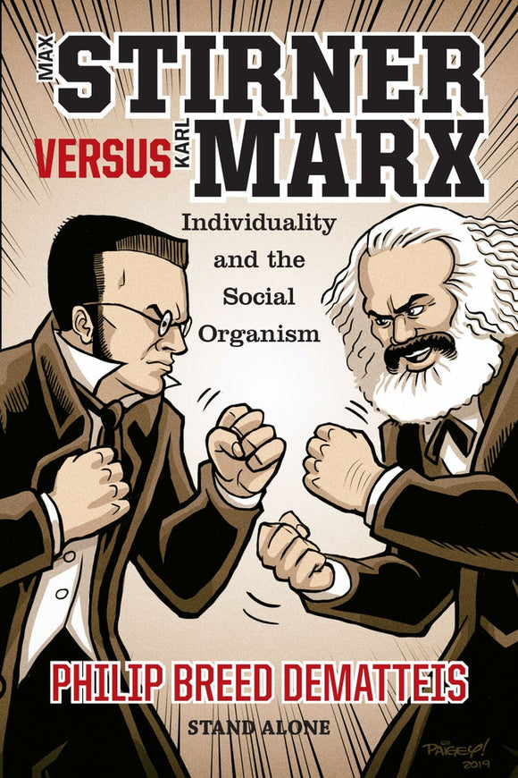 SA1120 | Max Stirner Versus Karl Marx | Philip Breed Dematteis