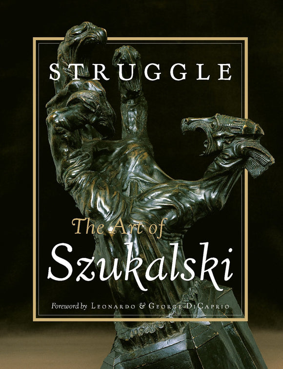 Struggle: The Art of | Stanislav Szukalski