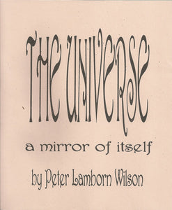The Universe: A Mirror of Itself | Peter Lamborn Wilson