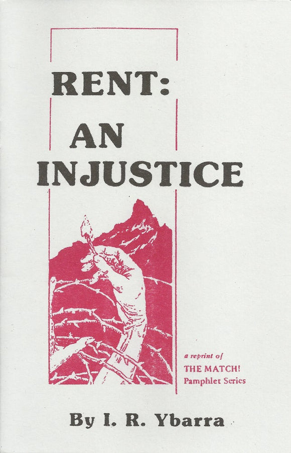 Rent: An Injustice | I.R. Ybarra