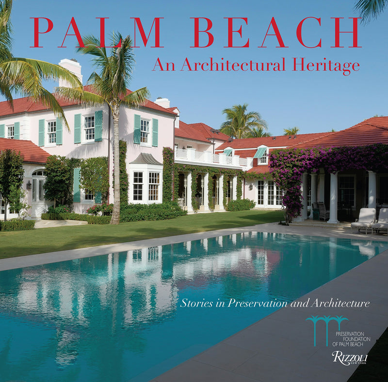 Rizzoli Palm Beach Architectural Heritage Book