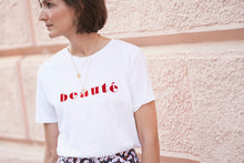 Load image into Gallery viewer, Beaute T-shirt