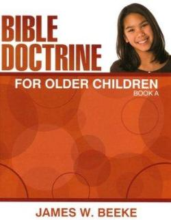 Bible Doctrine for Older Children: Book A