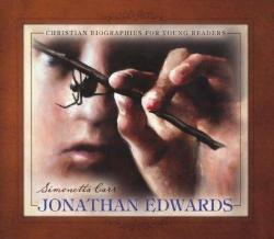 Jonathan Edwards – Christian Biographies for Young Readers