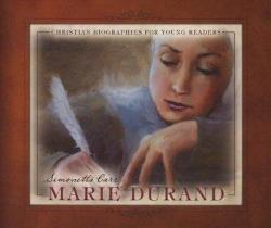 Marie Durand – Christian Biographies for Young Readers