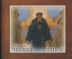 Martin Luther – Christian Biographies for Young Readers