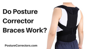 do posture corrector braces work