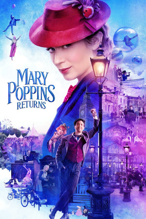 Mary Poppins Returns - 4K