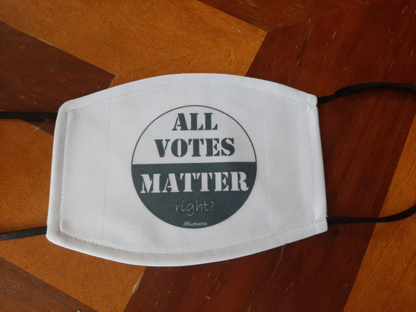 ALL VOTES MATTER face mask with filter!