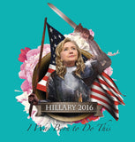 Hillary Clinton 2016: Hillary Of Arc -- Remainders!