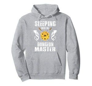Dungeons and Dragons Hoodie - Sleeping With The Dungeon Master 5 Colors Optional