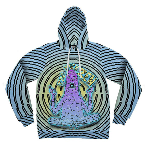 Image of Too Much Zen Hoodie