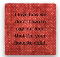 Favorite Child Coaster
