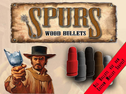 Spurs Wood Bullets