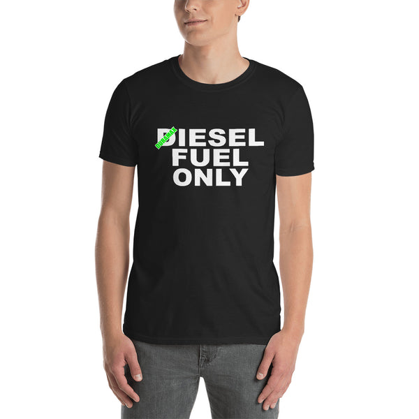 DIESEL FUEL ONLY Short-Sleeve Unisex T-Shirt