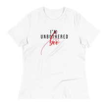 Load image into Gallery viewer, I'm Unbothered - Women's Relaxed T-Shirt