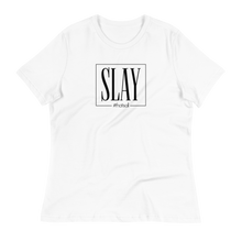 Load image into Gallery viewer, Slay - Women's Relaxed T-Shirt