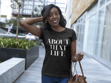 Load image into Gallery viewer, About That Life - Women's Relaxed T-Shirt