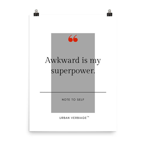 Awkward is my superpower - Poster