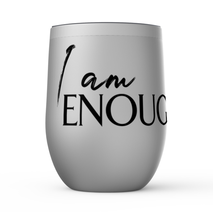 Stemless Wine Tumblers - I Am Enough