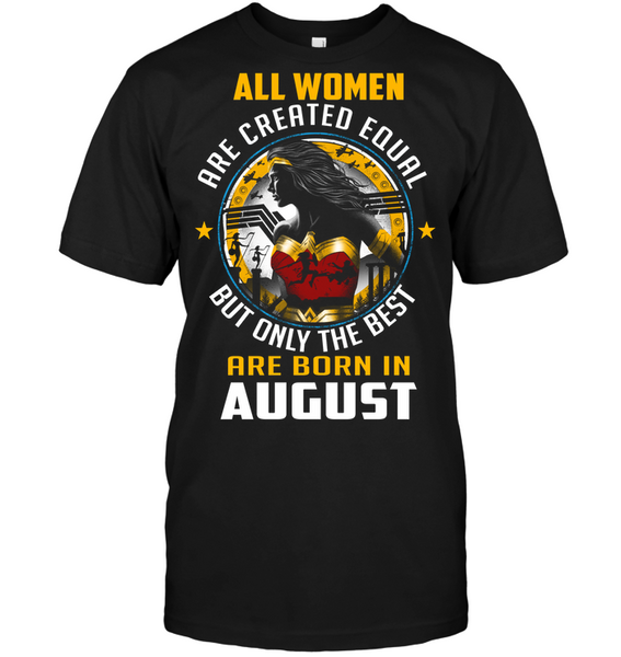AUGUST  QUEEN ALL WOMEN