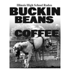 BUCKIN BEANS Coffee Made by the Starved Rock Coffee Co. Fundraiser