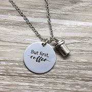 But First Coffee Coffee Necklace, Silver Coffee Cup Charm, Coffee Lover Gift, Coffee Jewelry, Stainless Steel Laser Charm, Teacher Gift