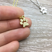 Tiny Paw Print Necklace, Dainty Paw Pendant, Minimal Pet Jewelry, Cat Lover Gift, Dog Owner Gift, Paw Prints on your Heart Quote, Pet Loss