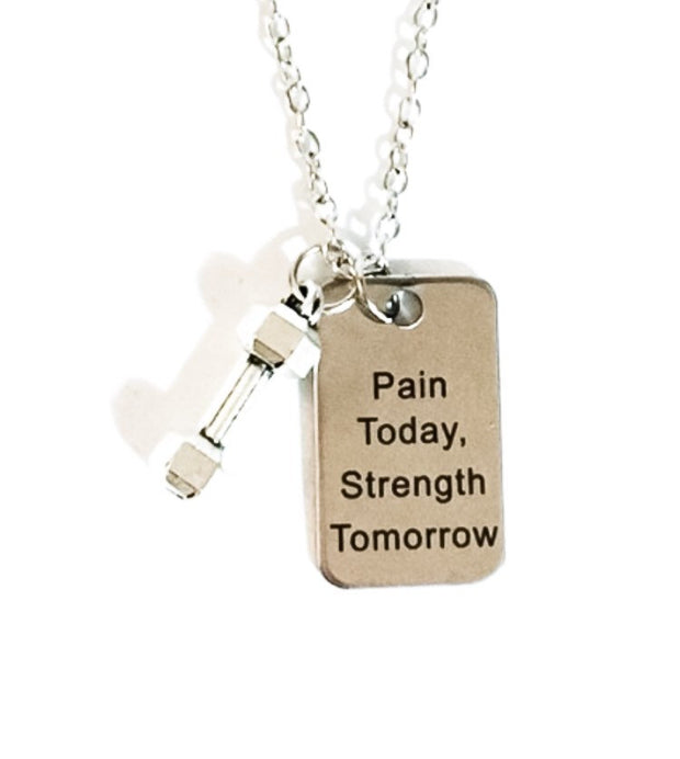Fitness Quote Necklace, Dumbbell Charm, Fitness Jewelry, Pain Today Strength Tomorrow, Inspirational Charm Necklace, Workout Gift for Her