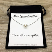 Floating Pearl Necklace Silver, Encouragement Card, Friendship Necklace, Meaningful Gift, Personalized Card, The World is Your Oyster