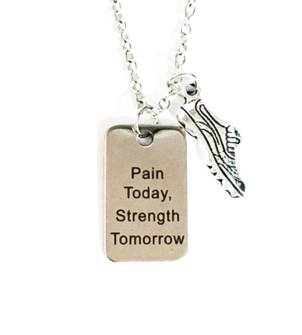 Fitness Quote Necklace, Running Shoe Charm, Fitness Jewelry, Pain Today Strength Tomorrow; Inspirational Charm Necklace, Runner Gift for Her
