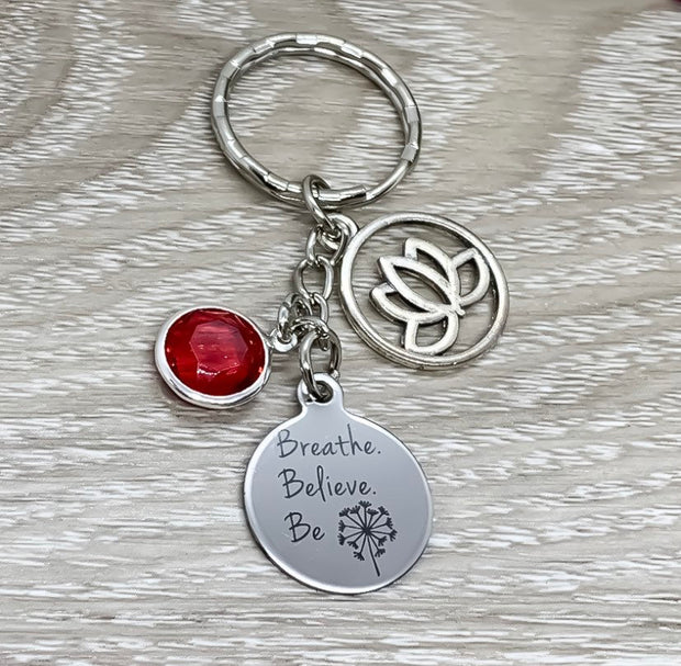 Breathe Believe Be Charm, Yoga Keychain, Namaste Gift, Gift for Yoga Teacher, Yogi Gift, Yoga Lover Keychain, Lotus Flower Charm, Birthstone