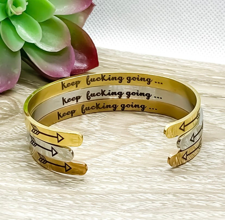 Keep Fucking Going Bangle Bracelet, Friendship Gift, Hidden Message Bracelet, Gift for Friend, Mantra Bracelet, Minimal Cuff Bangle