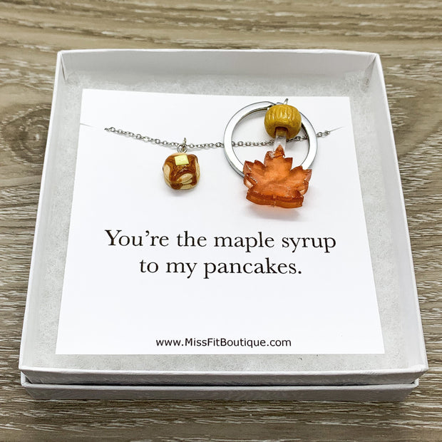 You're The Maple Syrup to My Pancakes, Matching Necklace & Keychain Set for 2, Realistic Food Charms, Friendship Gifts, Gift for Best Friend
