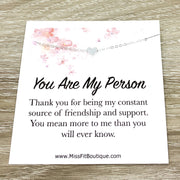 You Are My Person, Friendship Card, Tiny Heart Pendant Necklace, Thankful Quote, Grateful Gift, Simple Reminder Jewelry, Thinking of You