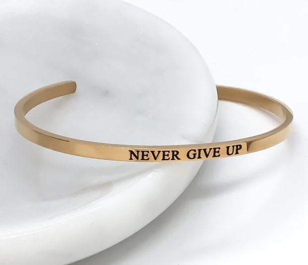 Never Give Up Cuff Bangle Bracelet, Fearless Gift, Gift for Friend, Thin Mantra Bracelet Silver, Minimalist Bracelet, Friendship Jewelry