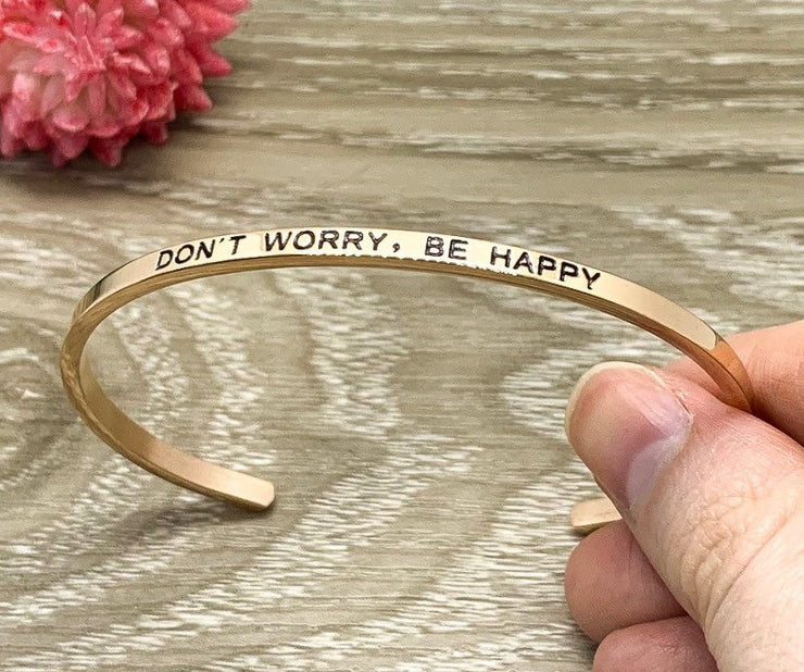 Don't Worry, Be Happy Cuff Bangle Bracelet, Bestie Gift, Gift for Friend, Mantra Bracelet Rose Gold, Minimalist Bracelet, Friendship Gift