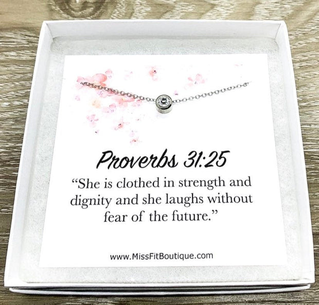 Proverbs 31 25 Jewelry Gift, Tiny Round Crystal Necklace Silver, Support Gift, Gift for Her, Pastor's Wife Gift, Bible Verse, Patient Gift