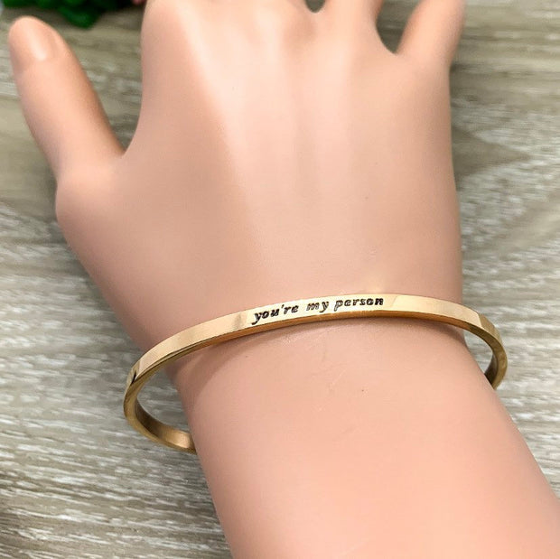 You're My Person Cuff Bangle Bracelet, Bestie Gift, Gift for Friend, Thin Mantra Bracelet Rose Gold, Minimalist Bracelet, Friendship Gift